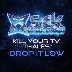 Kill Your TV, Thales 歌手頭像