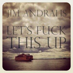 Jim Andralis 歌手頭像