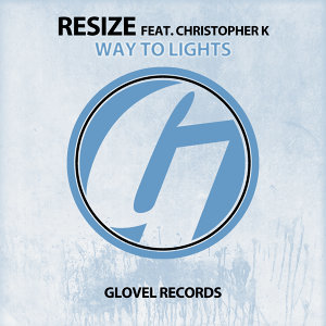Resize featuring Christopher K 歌手頭像
