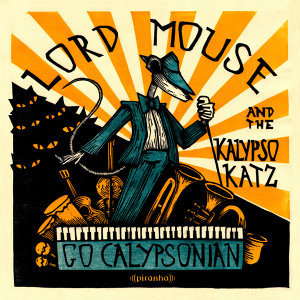 Lord Mouse and the Kalypso Katz