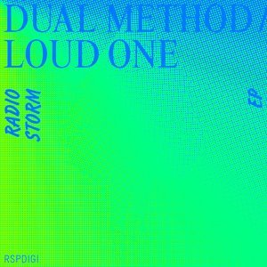 Dual Method & Loud One