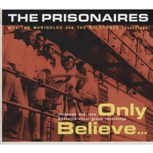 The Prisonaires with The Marigolds and The Solotones 歌手頭像
