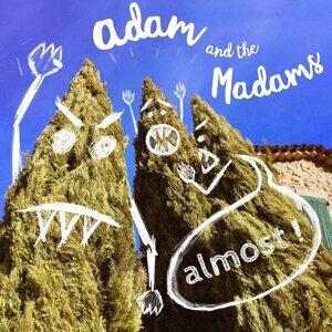 Adam and the Madams 歌手頭像