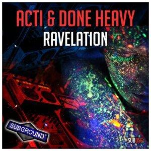 Acti, Done Heavy 歌手頭像