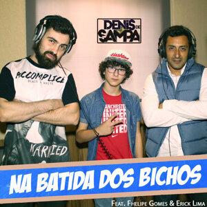 Denis de Sampa, Fhelipe Gomes (Featuring) & Erick Lima (Featuring) 歌手頭像