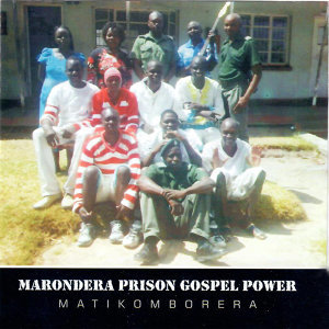 Marondera Prison Gospel Power 歌手頭像
