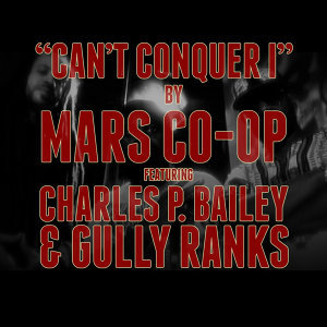 Mars Co-Op feat. Charles P. Bailey & Gully Ranks 歌手頭像