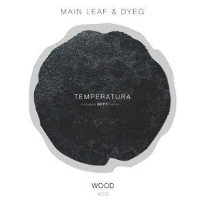Main Leaf & Dyeg 歌手頭像