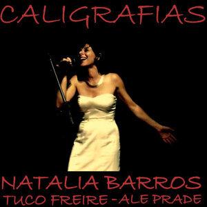 Ale Prade, Natália Barros, Tuco Freire 歌手頭像