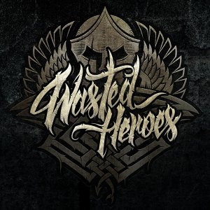 Wasted Heroes 歌手頭像