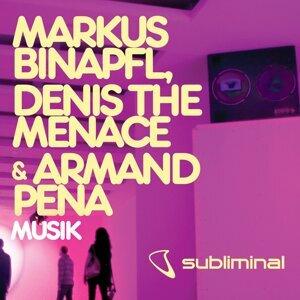 Markus Binapfl, Denis The Menace Armand Pena 歌手頭像