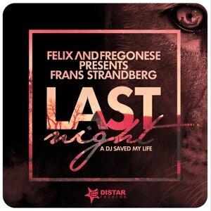 Felix and Fregonese, Frans Strandberg 歌手頭像