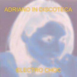 Adriano In Discoteca 歌手頭像