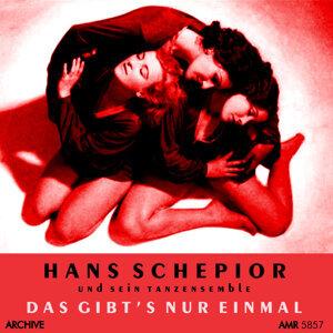 Hans Schepior und sein Tanzenensemble 歌手頭像