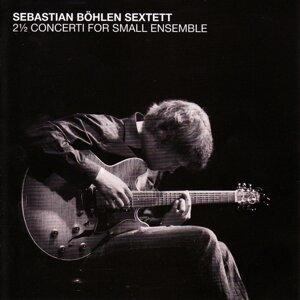 Sebastian Böhlen Sextett 歌手頭像