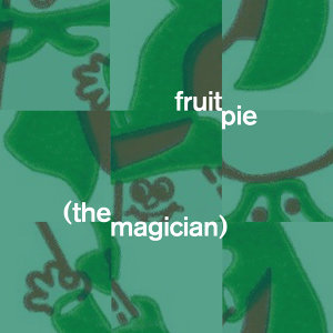 Fruitpie (The Magician) 歌手頭像