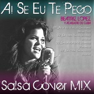 Beatriz Lopez, Achevere de Cuba 歌手頭像