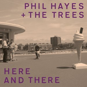 Phil Hayes & The Trees 歌手頭像