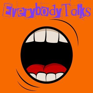 Everybody Talks 歌手頭像