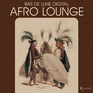 Bar De Lune Presents Afro Lounge 歌手頭像