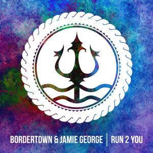 Bordertown, Jamie George, Bordertown, Jamie George 歌手頭像