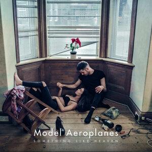 Model Aeroplanes 歌手頭像