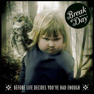 Break of Day 歌手頭像
