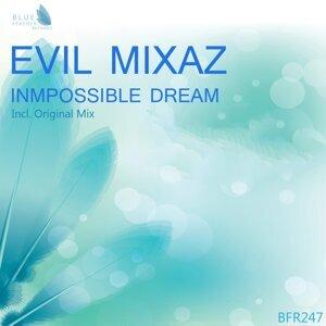 Evil Mixaz 歌手頭像