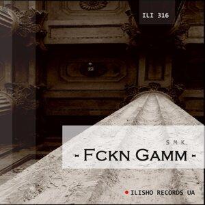 Fckn Gamm 歌手頭像