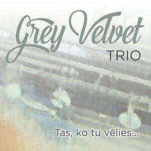 Grey Velvet Trio 歌手頭像