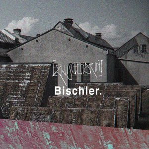 Bischler 歌手頭像