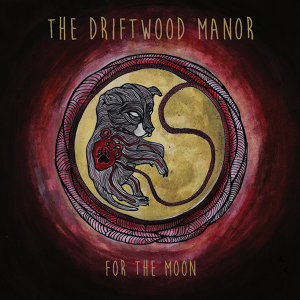 The Driftwood Manor 歌手頭像