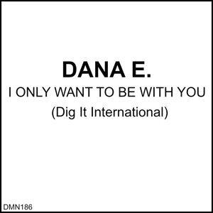 Dana E. 歌手頭像