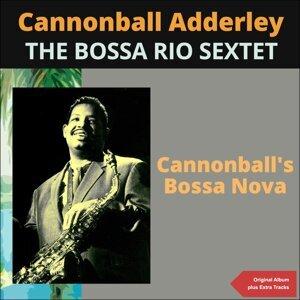 Cannonball Adderley, The Bossa Rio Sextet 歌手頭像