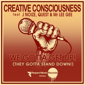 Creative Consciousness featuring J.Noize, Mr Lee Gee & Quest 歌手頭像