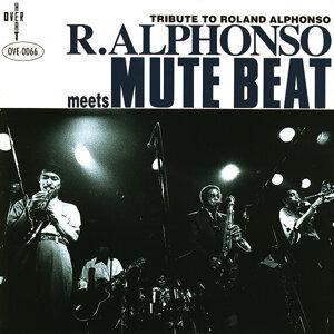 R.ALPHONSO meets MUTE BEAT (R.ALPHONSO meets MUTE BEAT) 歌手頭像