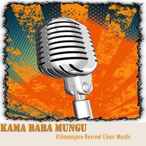 Kilimanjaro Revival Choir Moshi 歌手頭像