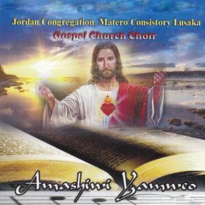 Jordan Congregation Matero Consistory Lusaka Gospel Church Choir 歌手頭像