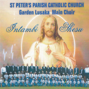 St Peter's Parish Catholic Church Garden Lusaka Main Choir 歌手頭像