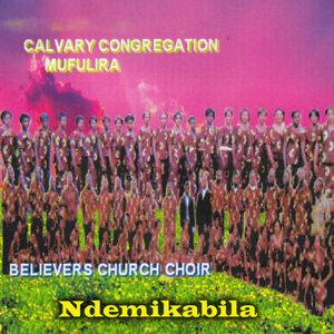 Calvary Congregation Mufulira Believers Church Choir 歌手頭像