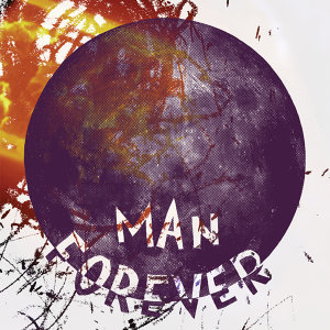 Man Forever 歌手頭像