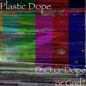 Plastic Dope 歌手頭像