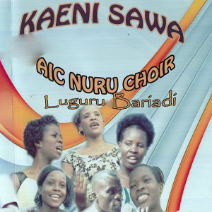 AIC Nuru Choir Luguru Bariadi 歌手頭像