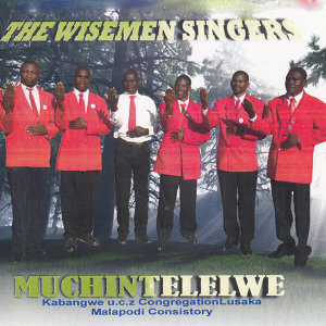 The Wisemen Singers Kabangwe U.C.Z CongregationLusaka Malapodi Consistory 歌手頭像