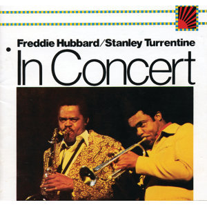 Freddie Hubbard and Stanley Turrentine