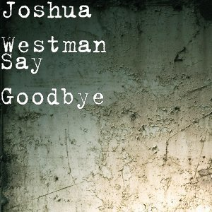 Joshua Westman 歌手頭像