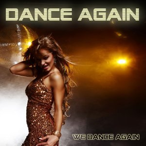 We dance again 歌手頭像