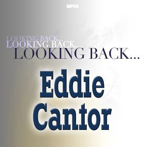 Eddie Cantor 歌手頭像