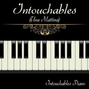 Intouchables  Piano 歌手頭像