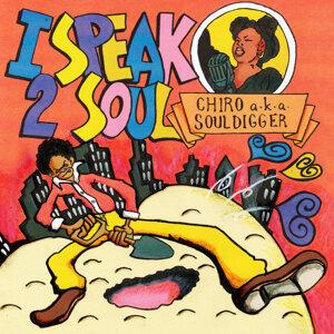 CHIRO a.k.a.souldigger 歌手頭像